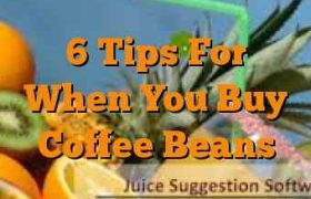 6 Tips For When You Buy Coffee Beans