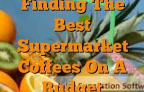 Finding The Best Supermarket Coffees On A Budget
